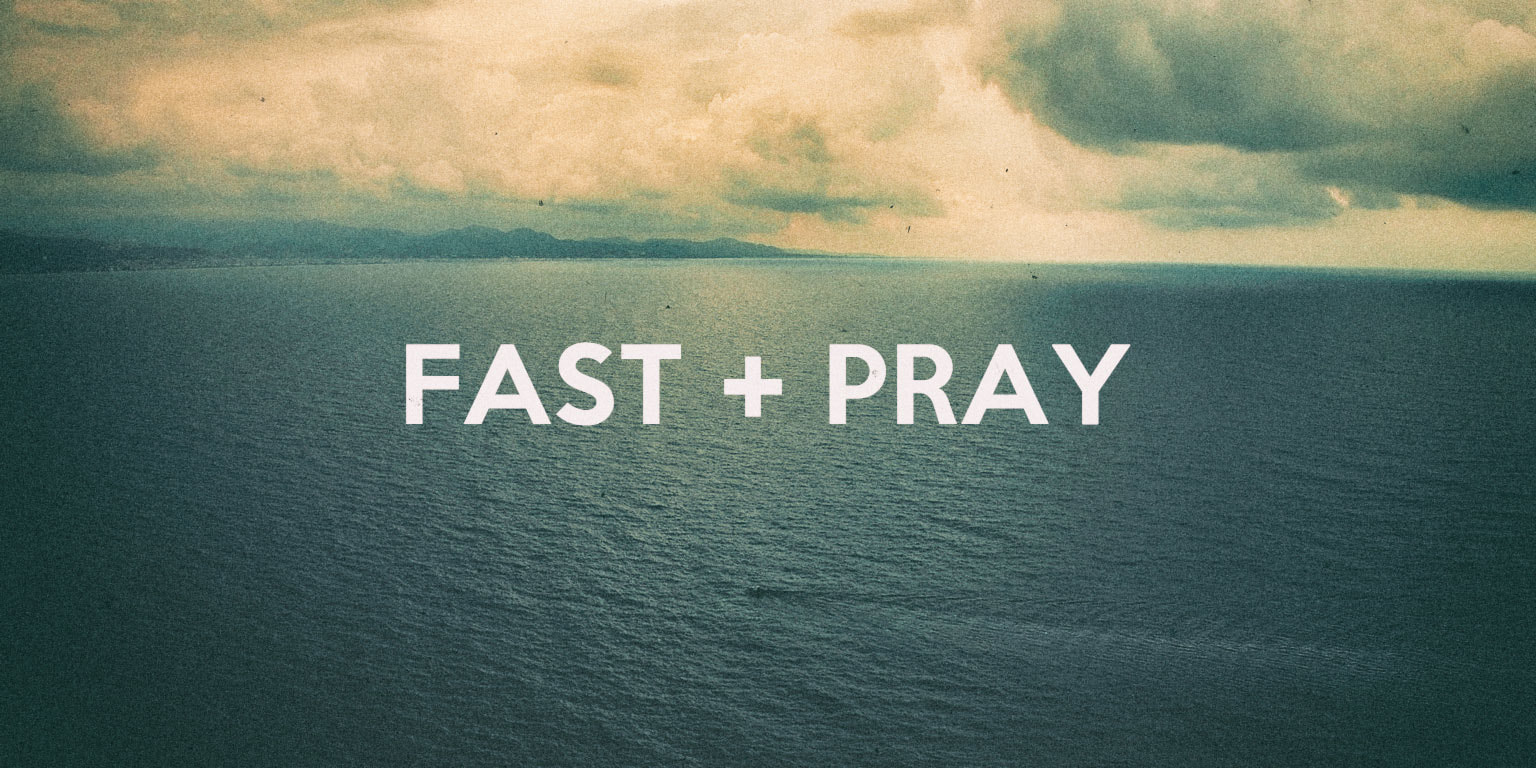 Fall Prayer and Fasting