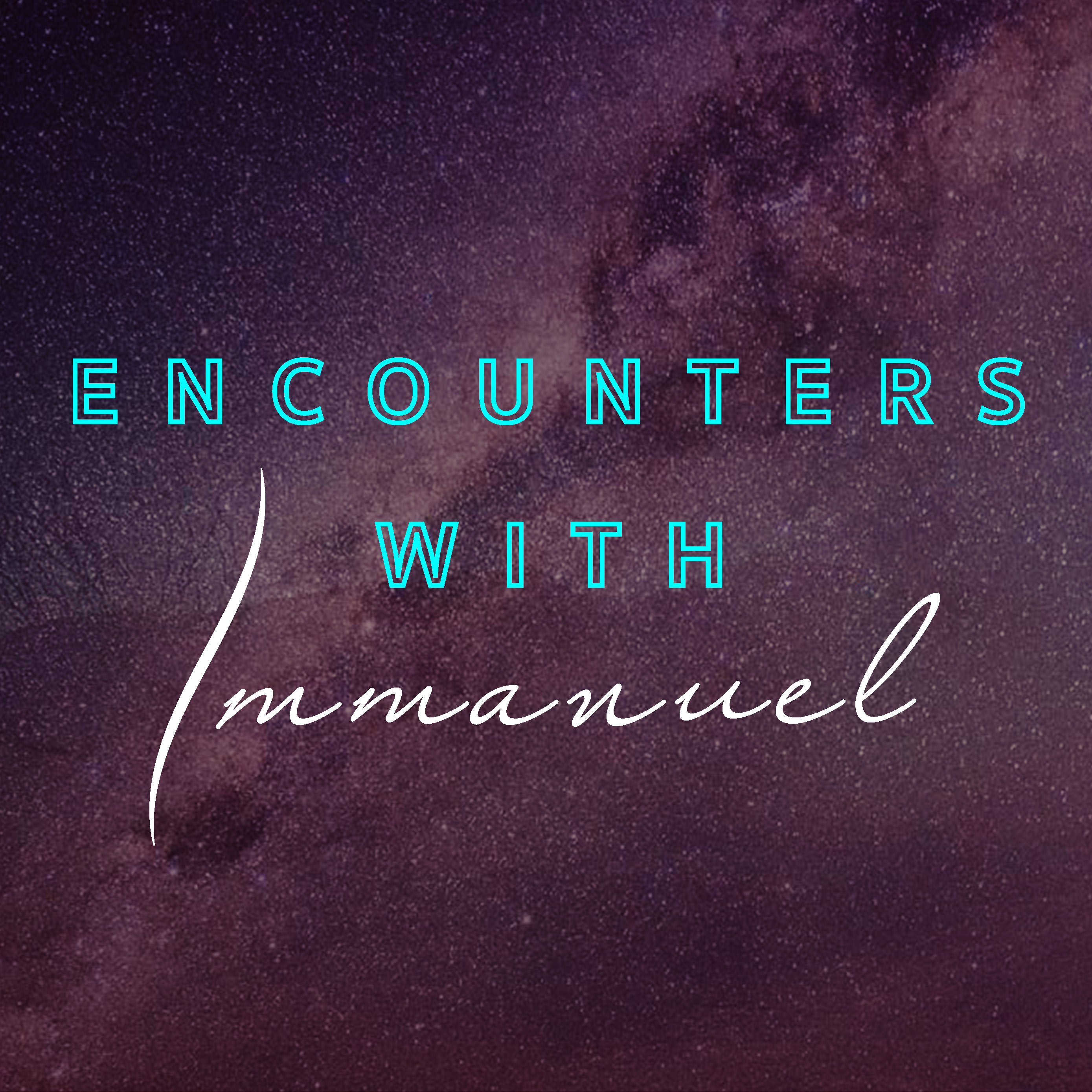 Advent Reading Week Three - Encounters With Immanuel